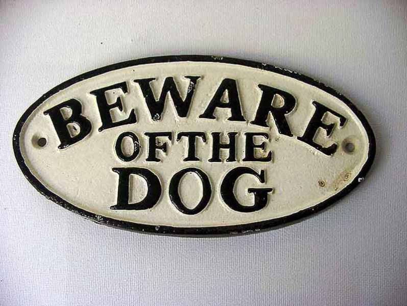 "Schild Warnschild massiv Eisen "" Beware Of The Dog """